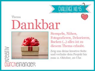 http://kreativ-durcheinander.blogspot.de/2017/09/45-dankbar.html