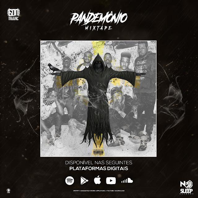 """600 Niggaz, Mixtape """"Pandemônio"""""""