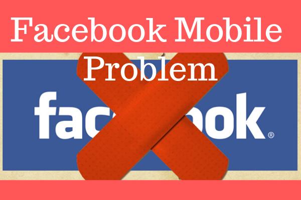 Facebook Mobile Problem