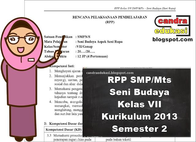 Pada kesempatan kali ini saya akan berbagi RPP Seni Budaya Kelas  RPP Seni Budaya Kelas 7 Kurikulum 2013 Semester 2 Revisi 2019