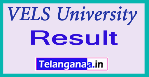 VELS University Result 2018 UG PG Exam Result