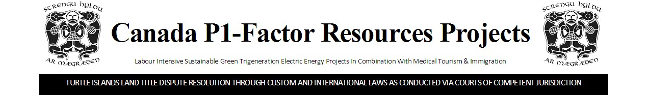 Canada P1-Factor Resources Projects