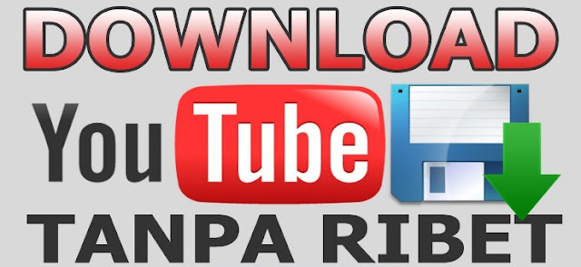 Cara Download Video Youtube Dengan Cepat di Android Terbaru