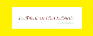 "<img src=""indo_small.jpg"" alt=""Small business ideas in Indonesia""/>"