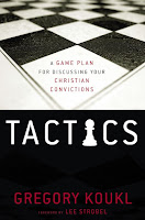 Top 5 Recommended Books for Ethics and Politics- Tactics: A Game Plan For Discussing Your Christian Convictions by Greg Koukl
