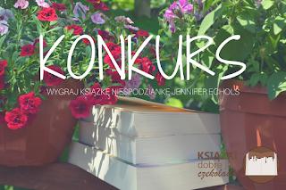 http://ksiazkidobrejakczekolada.blogspot.com/2017/07/konkurs.html