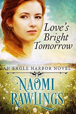 Heidi Reads... Love's Bright Tomorrow by Naomi Rawlings
