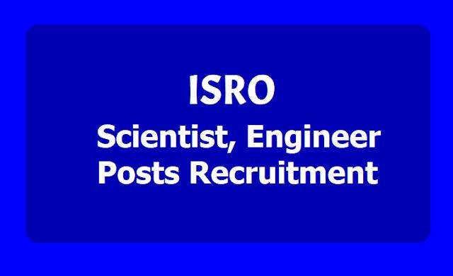 ISRO Scientist, Engineer Posts Recruitment 2019