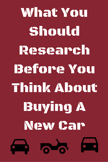 What You Should Research Before You Think About Buying A Car