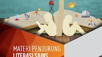 Buku Literasi Sains : Materi Pendukung Gerakan Literasi Nasional