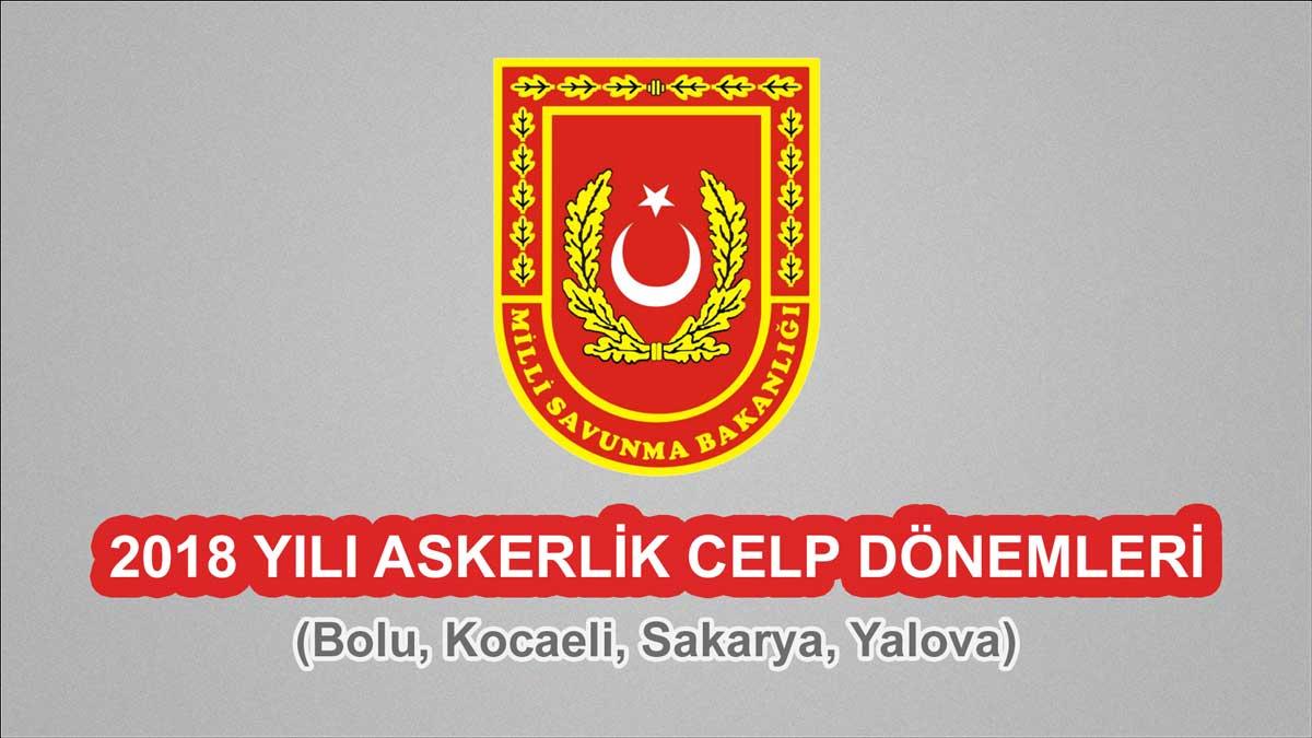 2018 Celp Dönemleri - Bolu, Kocaeli, Sakarya, Yalova