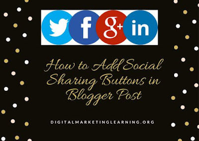 How to Add Social Sharing Buttons to Blogger Posts Without Code