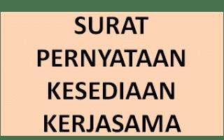 Contoh Surat Pernyataan Kesediaan Kerjasama Proyek Penerapan Aplikasi Laporan Surat