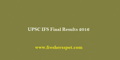 UPSC IFS Final Results 2016