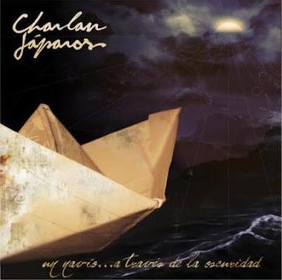 CHARLAN JAPAROS - Un navío a través de la oscuridad (2008)