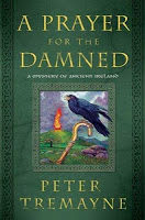 A Prayer for the Damned by Peter Tremayne