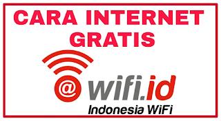 Cara Mudah Login Wifi ID Gratis Tanpa Bayar Unlimited Terbaru