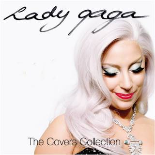 Lady Gaga - The Covers Collection - 2016