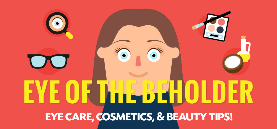 Guest Post: Eye of the Beholder: Eye Care, Cosmetics
