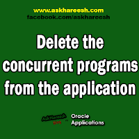 Delete the concurrent programs from the application, www.askhareesh.com