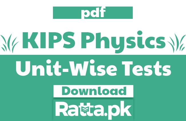 KIPS Physics Unit Wise Tests pdf