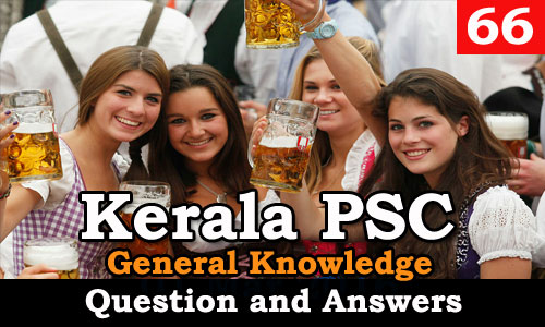 Kerala PSC General Knowledge Question and Answers - 66