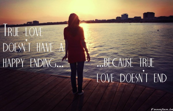 True love doesnt have happy ending