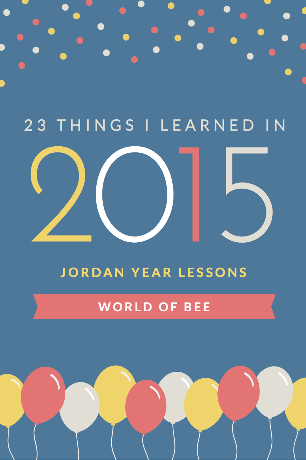 23 Things I learned in 2015