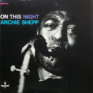 Archie Shepp, On This Night