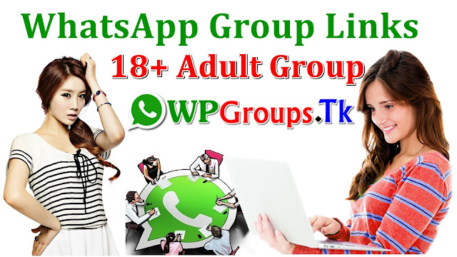 [{273+} New Whatsapp Group Links For Adults | Whatsapp Groups Invite Links Collection 2018