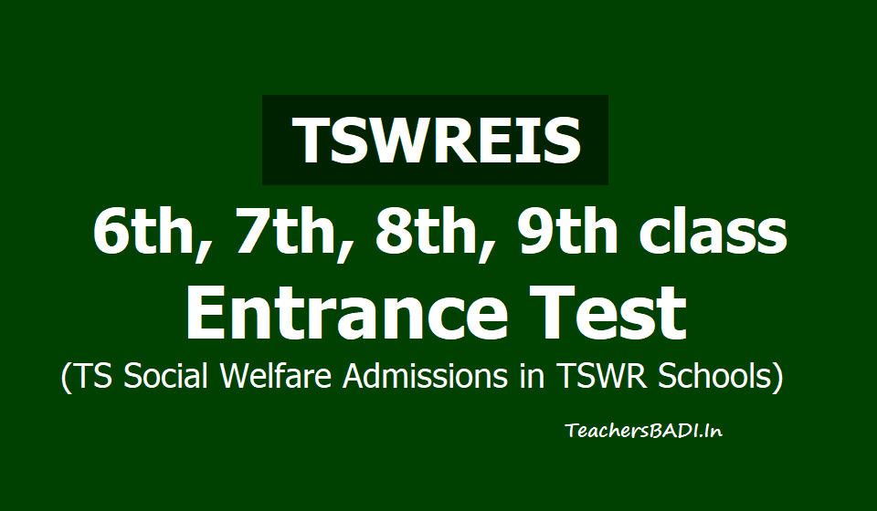 Tswreis 6th,7th,8th,9th classes Entrance test 2020 (TS Social welfare admissions)