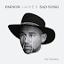 "PARSON JAMES RELEASES ""SAD SONG"" REMIX EP"