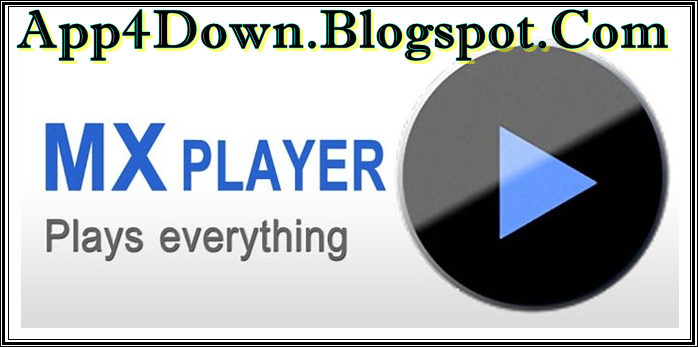 MX Player 1.7.38 For Android APK Free