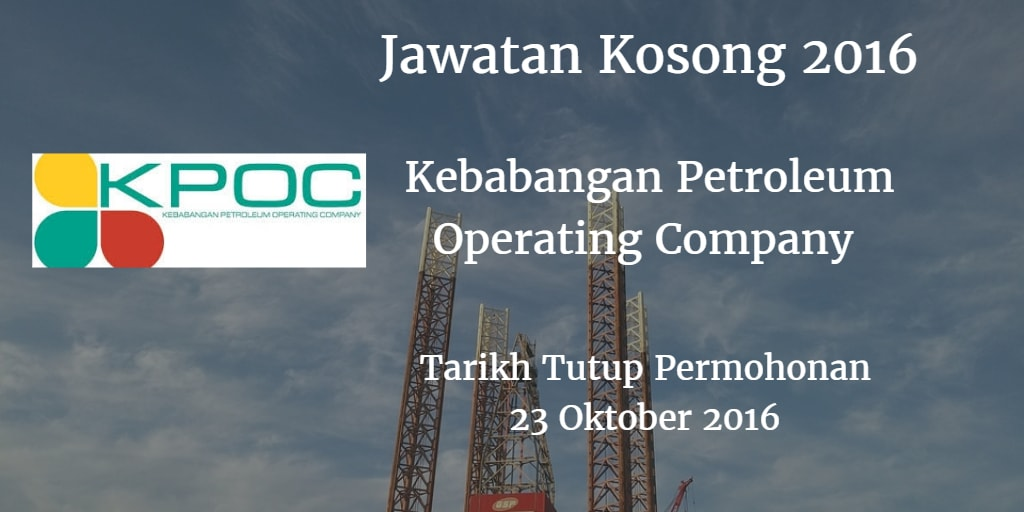 Jawatan Kosong Kebabangan Petroleum Operating Company 23 Oktober 2016