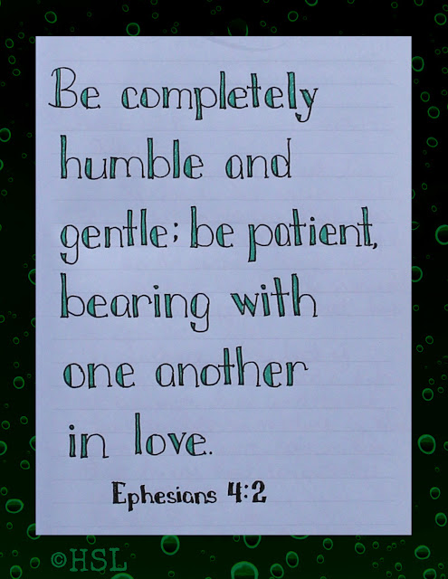 Scripture Writing, Ephesians 4:2