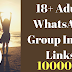 New Whatsapp Groups links adult and non-adult 2018 (100+ Whatsapp Groups Invite Links)