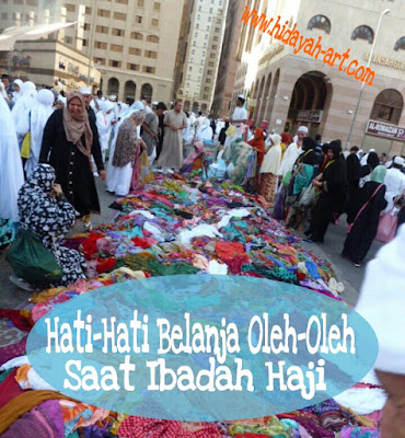 Hati-Hati Belanja Oleh-Oleh Saat Ibadah Haji