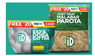 PayTM ID Fresh Food Offer - Get Rs 20 Paytm Cash On Purchase Of Dosa Batter & Malabar Parota