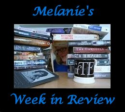 Melanie's Week in Review - August 16, 2015