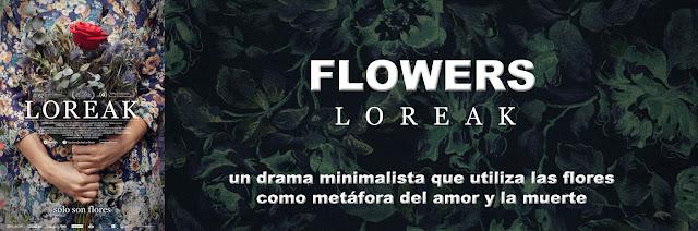 http://www.culturalmenteincorrecto.com/2016/03/flowers-loreak-un-drama-minimalista-que.html
