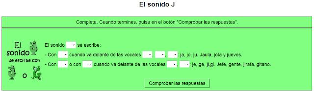 http://www.ceiploreto.es/sugerencias/cplosangeles.juntaextremadura.net/web/curso_3/ortografia_3/sonido_j/j01.htm