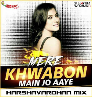 Download-Mere-Khwabon- DDLJ-Harshavardhan-Remix