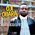 DOWNLOAD MUSIC+VIDEO:: Phreddy – Oji Obara [@phreddyBlazer]