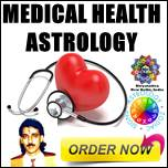 medical astrology, indian astrology health reports
