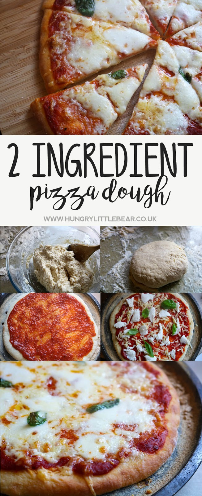 2 Ingredient Pizza Dough Recipe | Hungry Little Bear