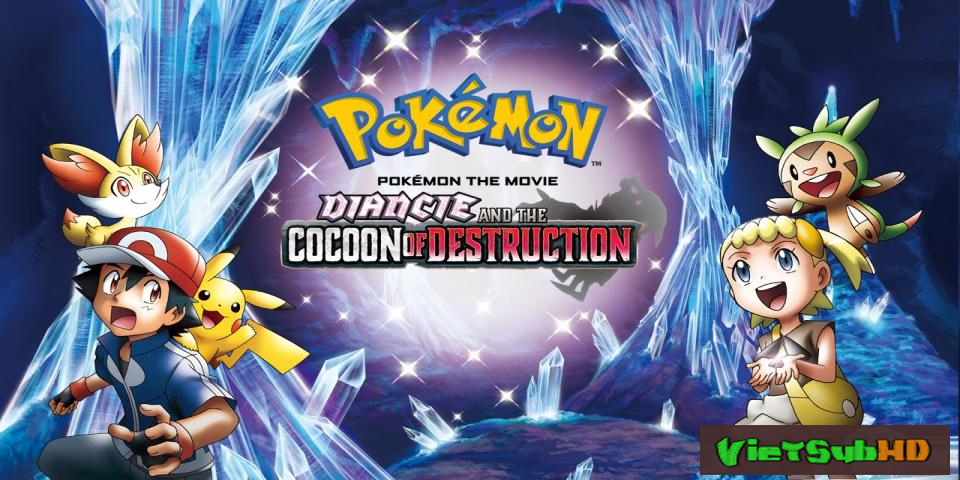 Phim Sự Hủy Diệt Từ Chiếc Kén Và Diancie VietSub HD | Pokémon The Movie: Diancie And The Cocoon Of Destruction 2014