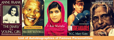List of Autobiographies of Famous Personalities for SSC CGL, BANK OF BARODA PO, NICL AO, SBI PO, RRBs, Railway Exams, WBSEDCL Office Executive, UPSC Civil Service, IBPS PO