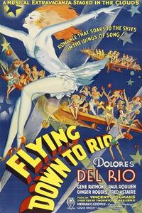 Watch Flying Down to Rio Online Free in HD