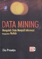 Data Mining – Mengolah Data Menjadi Informasi Menggunakan Matlab – Bonus CD