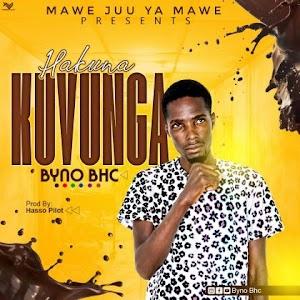 Downing new Audio by Byno BHC - Hakuna Kuvunga